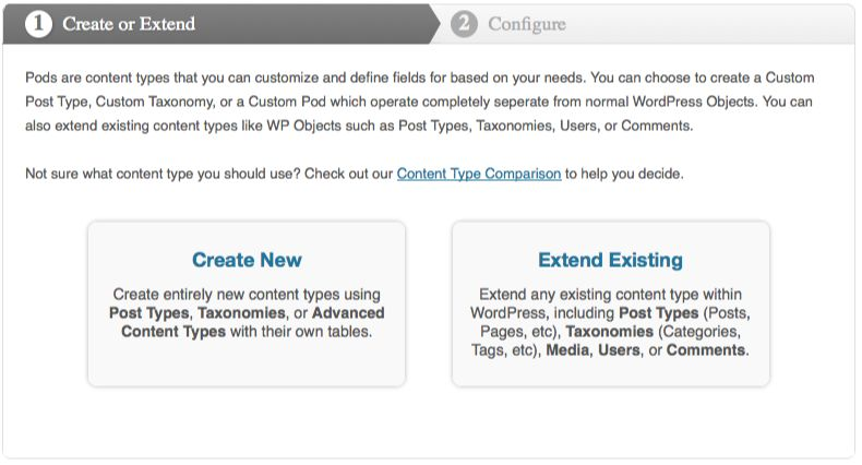 a screenshot of the Pods admin interface showing the Create New and Extend Existing options