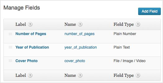 a screenshot of the manage fields options - three custom fields relating to books have been created. These are Number of Pages, Year of Publication, and Cover Photo