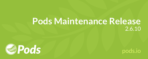 Pods Maintenance Release 2.6.10